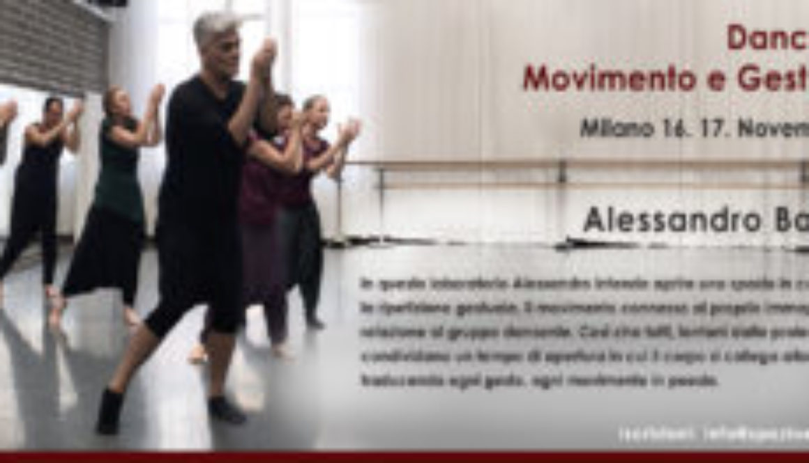 Milano  16. 17. Novembre 2019 Dance/Lab A. Bascioni